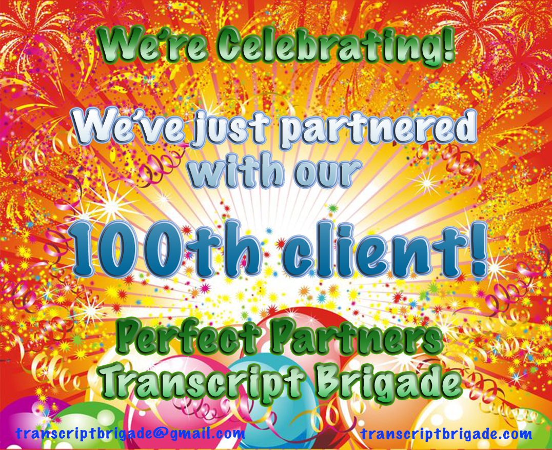 Perfect Partners Transcript Brigade celebrates its 100th client